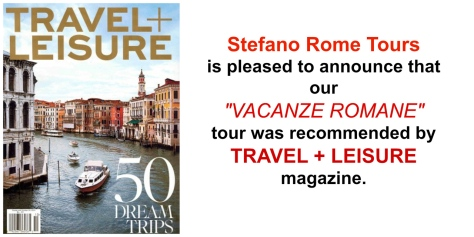 Vacanze Romane Tour was recommended by Travel and Leisure